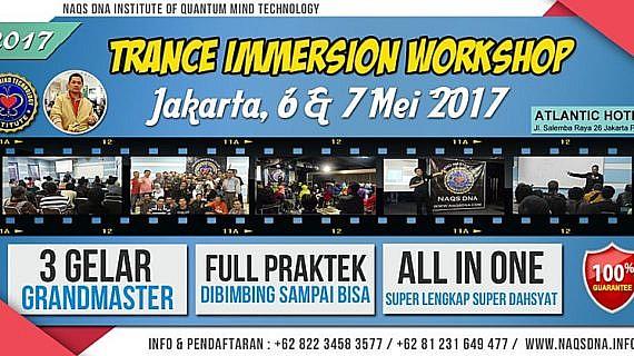 Trance Immersion Workshop Jakarta 6 Mei 2017